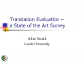Translation Evaluation    a State of the Art Survey