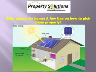 Solar panels for home A few tips on how to pick them properly
