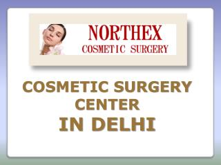 Dr. Experts Cosmetic surgery and Plastic Surgeon in Delhi