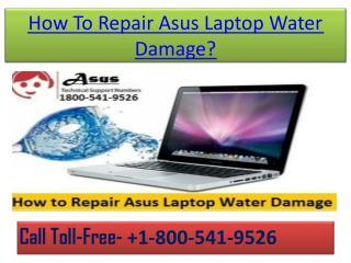 How to Repair Asus Laptop Water Damage? |1800-541-9526