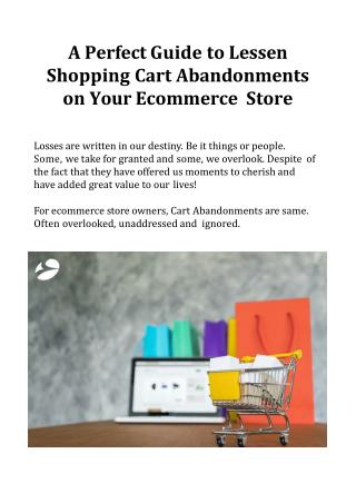 A Perfect Guide to Lessen Shopping Cart Abandonments on Your Ecommerce Store