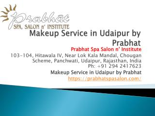 Makeup Service in Udaipur by Prabhat