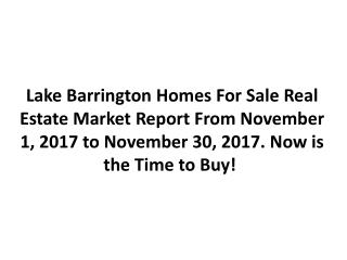 Lake Barrington Homes For Sale Real Estate Market Report November