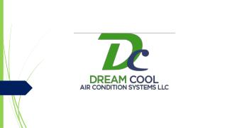 Dream Cool Air Condition System LLC
