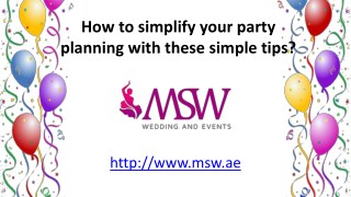 How to simplify your party planning with these simple tips