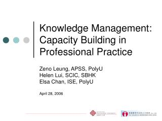 Knowledge Management: Capacity Building in Professional Practice