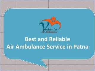 Get 24 hours Medical Support ICU Air Ambulance Service in Patna