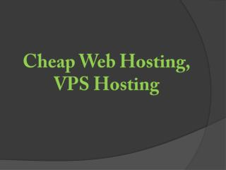 Cheap Web Hosting, Web Hosting Service, VPS Hosting