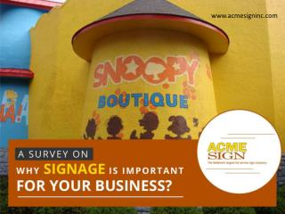 A Survey On - Why Signage is Important for Your Business