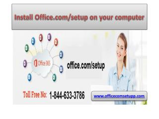 How to Activate office Setup key call 1-844-633-3786 office.com/setup
