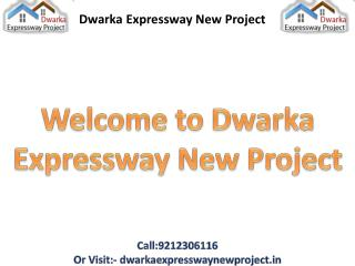 Dwarka Expressway New Projects, Properties Gurgaon