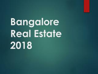 Bangalore REAL ESTATE 2018