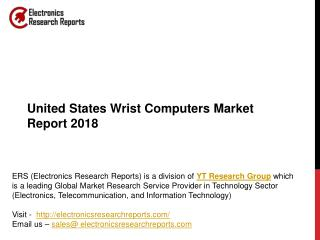 United States Wrist Computers Market Report 2018