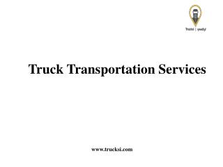 Transportation Services Provided By Trucksi