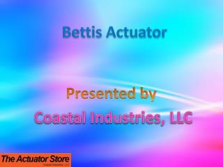 Bettis actuator