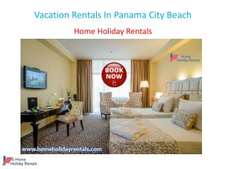 Vacation Rentals In Panama City Beach