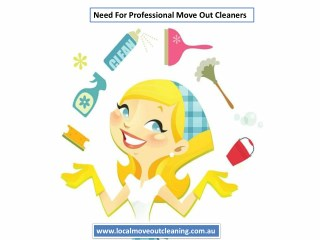 Need For Professional Move Out Cleaners