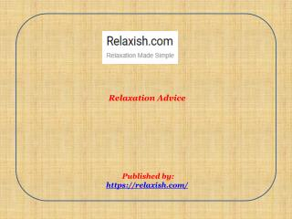 Relaxish-Relaxation Advice