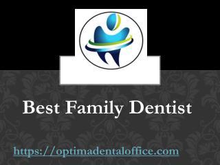 Best Family Dentist - optimadentaloffice.com