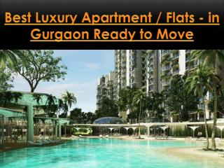 Best Luxury Apartments/Flats - In Gurgaon Ready to Move Contact Us at 9212306116
