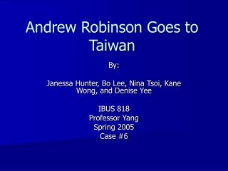 Andrew Robinson Goes to Taiwan