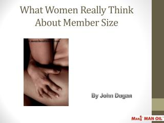 What Women Really Think About Member Size
