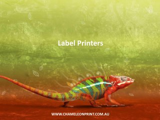 Label Printers - Chameleon Print Group