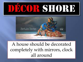 Beauty Of Your Home With Wall Mirror Decor
