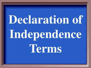Declaration of Independence Terms