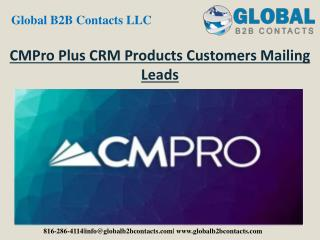 CMPro Plus CRM Product Customers Mailing Leads