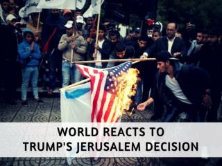 Trump's Jerusalem decision sparks furious reaction in Muslim world