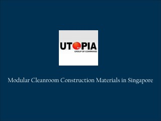 Cleanroom Construction Materials Singapore