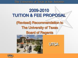 2009-2010  TUITION & FEE PROPOSAL