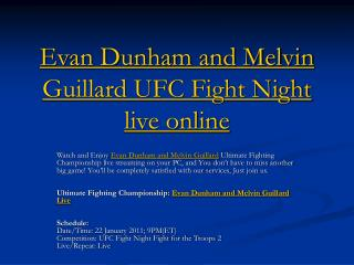 Evan Dunham and Melvin Guillard UFC Fight Night live online