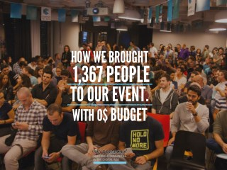How We Brought 1,367 People To Our Event With 0$ Budget