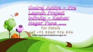 Godrej Active - Pre Launch Project Infinity - Keshav Nagar Pune