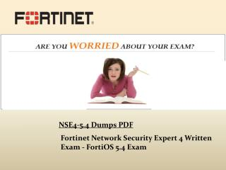 Easily Pass NSE4-5.4 Exam With Our Dumps & pdf - Dumps4Download