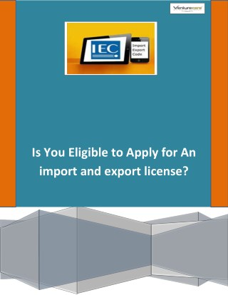 Is You Eligible to Apply for An import and export license?
