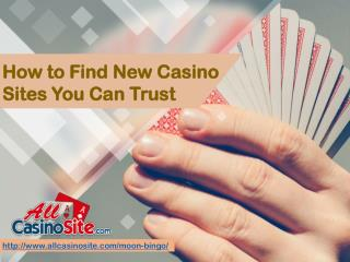 How to Find New Casino Sites You Can Trust