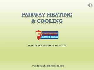 AC repair services in Tampa - Fairway Heating and Cooling