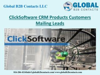 ClickSoftware CRM Product Customers Mailing Leads