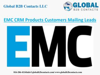 EMC CRM products customers mailing leads