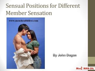 Sensual Positions for Different Member Sensation