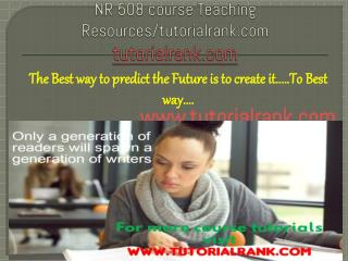 NR 508 course Teaching Resources/tutorialrank.com