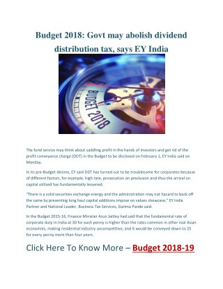 Budget 2018: Govt may abolish dividend distribution tax, says EY India
