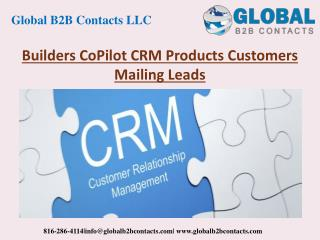 Builders CoPilot CRM Product Customers Mailing Leads