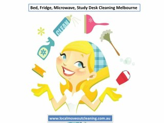 Bed, Fridge, Microwave, Study Desk Cleaning Melbourne