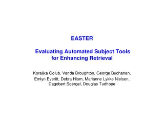 EASTER  Evaluating Automated Subject Tools  for Enhancing Retrieval
