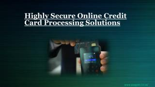 Highly Secure Online Credit Card Processing Solutions
