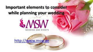 Important elements to consider while planning your wedding